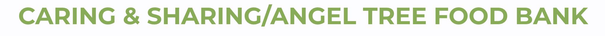Caring & Sharing/Angel Tree Food Bank