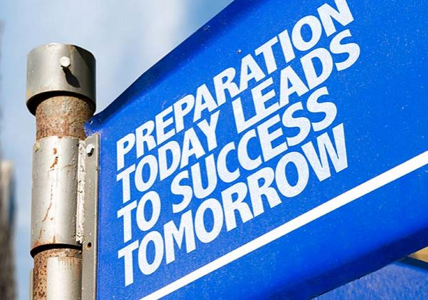 Preparation Today Leads to Success Tomorrow